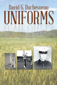 UNIFORMS by David G. Duchesneau